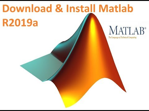 How To Download And Install Matlab/Simulink R2019a (works 100% In 2020)