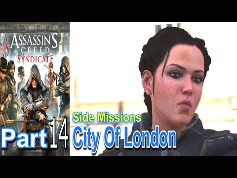 City Of London Assassins Creed Syndicate Part 14 Walkthrough Gameplay Single Player