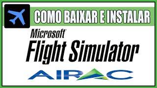 Como Baixar e Instalar o Airac no Flight Simulator