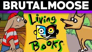 Living Books - brutalmoose
