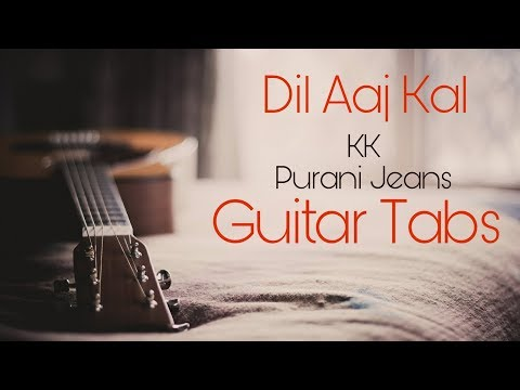 Dil Aaj Kal Guitar Solo | Guitar Tabs | Purani Jeans by KK