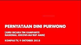 Pernyataan Dini Purwono ( Juru Bicara Tim Kampanye Nasional Jokowi – Ma'ruf Amin )