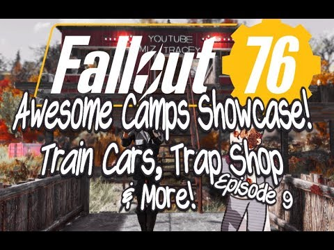 Fallout 76 Awesome Camps Showcase Episode 9 Train Cars, Trap Shop and More! thumbnail