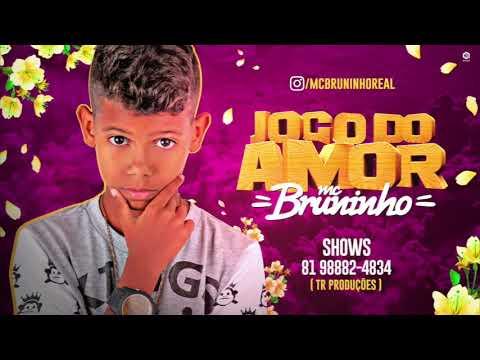 MC BRUNINHO - JOGO DO AMOR - BATID脙O ROM脗NTICO - 脕UDIO OFICIAL