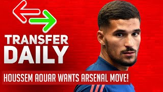 Houssem Aouar Wants Arsenal Move! | AFTV Transfer Daily