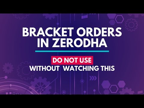Bracket Orders in Zerodha - Should You Use Them?
