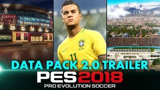 PES 2018 - Data Pack 2.0 Trailer