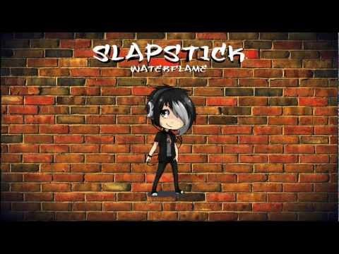 Waterflame - Slapstick (HD)