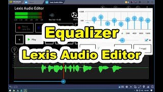 HOW TO USE LEXIS AUDIO EDITOR: FULLY LOADED TUTORIAL / how