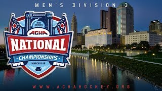2018 ACHA Men's D3 National Championships Semifinals (Game 26): QUINNIPIAC (C) vs OAKLAND (B)
