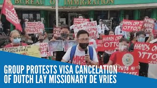 Group protests visa cancelation of Dutch lay missionary De Vries