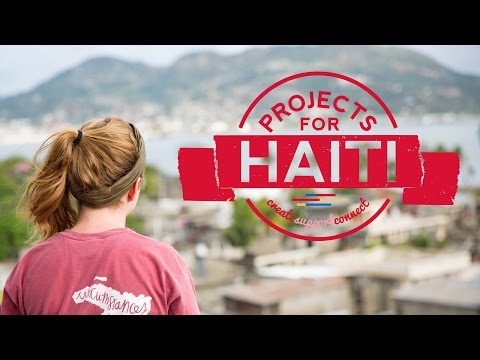 Projects for Haiti - Spring Break Missions Trip 2017