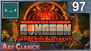 AbeClancy Streams: Advanced Gungeons and Draguns - 97 - Down to the Wire