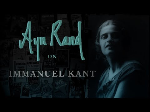 Ayn Rand On Immanuel Kant