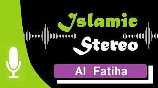 Track 12 Quran Recitation | Sura: Al Fatiha | Jibril Wahab | Islamic Stereo