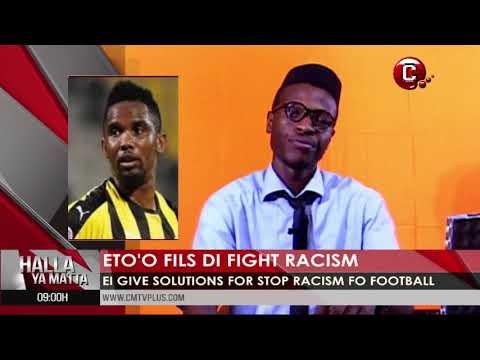 Samuel Eto'o Fils de fight against racism | Sports pidgin News Today