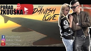 ZKOUŠKA /// 4. Díl  /// My Danish Love