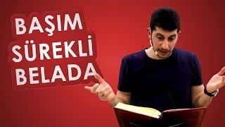 Hayatımda Bela Musibet Eksik Olmuyor! - Serkan Aktaş