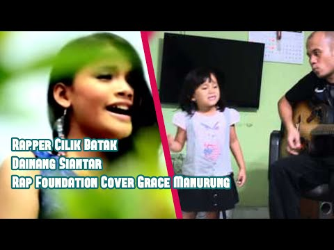Rapper Cilik Batak Dainang Siantar Rap Foundation Cover Grace Manurung