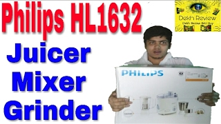 Philips HL1632 500 Juicer Mixer Grinder Unboxing, How to Use & Review Video In Hindi By Dekh Review