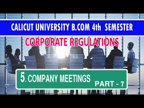 company-meetings-part--7-b.com-4th-semester-(corporate-regulations)