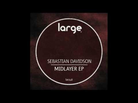 Sebastian Davidson - Midlayer (Original Mix)