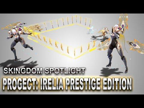 PROJECT: Irelia Prestige Edition Skin Spotlight | SKingdom - League of Legends