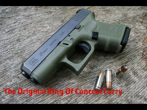 Glock 26...Standing The Test Of Time?