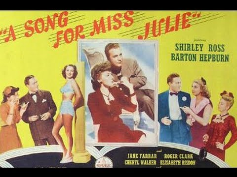 A Song for Miss Julie (1945) - Full Movie