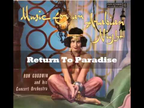 Ron Goodwin - Return To Paradise (Music For An Arabian Nights)