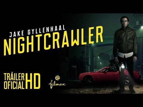 NIGHTCRAWLER - Tráiler Oficial Español