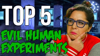 TOP 5 MOST EVIL HUMAN EXPERIMENTS // Dark 5 | Snarled