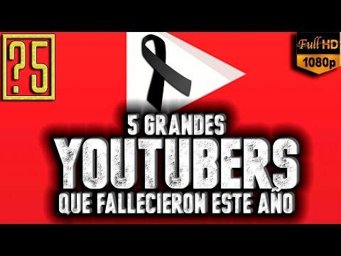 5 YouTubers Famosos que fallecieron este año. Homenaje a YouTube