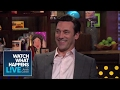 Jon Hamm Spills Mad Men Secrets! | WWHL