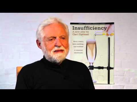 Carl Djerassi talks about his latest play, Insufficiency