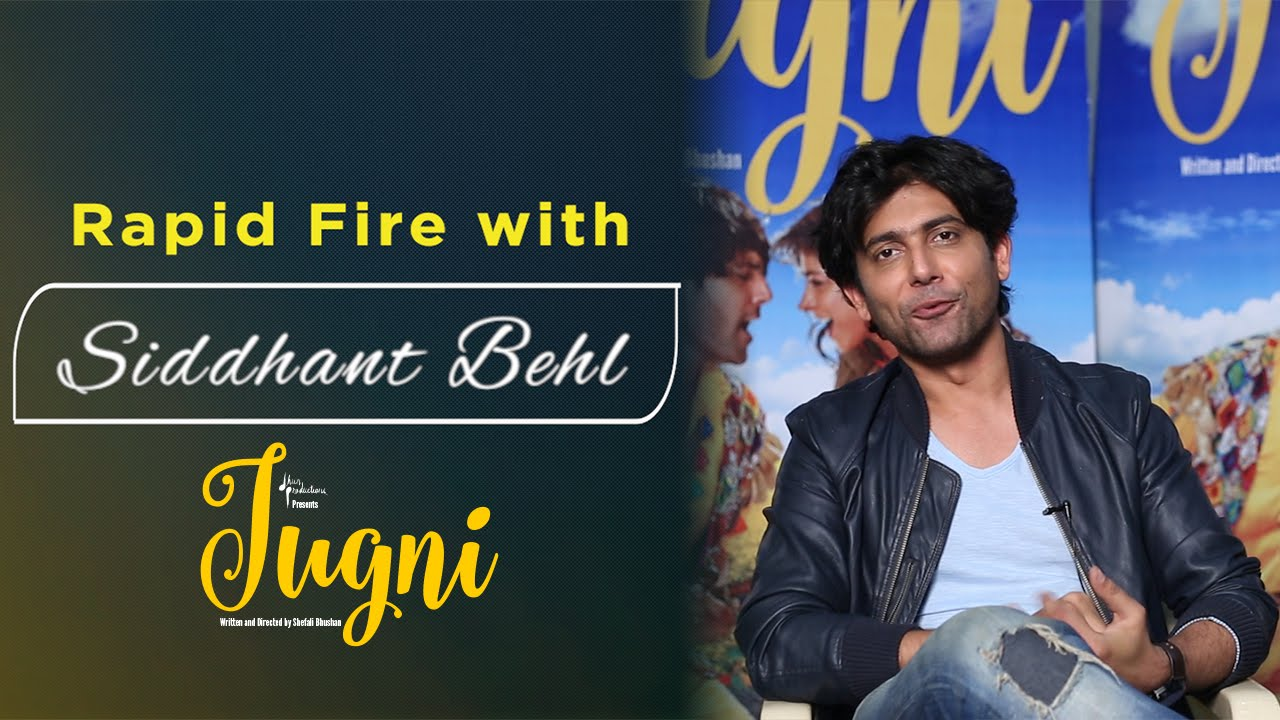 Rapid Fire Round with Siddhant Behl (a.k.a Mastana) | Jugni