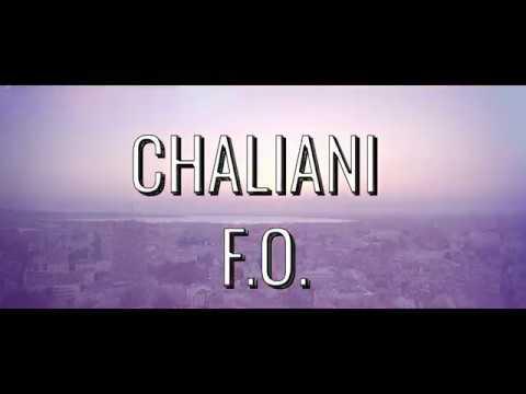 CHALIANI & F.O.-  Идея си нямаш