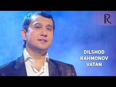 Dilshod Rahmonov - Vatan   Дилшод Рахмонов - Ватан
