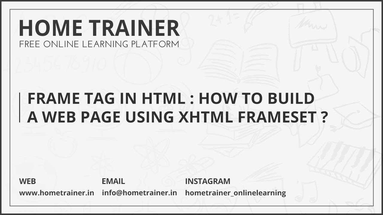 Frame Tag in HTML : How to Build a Web page using XHTML Frameset ...