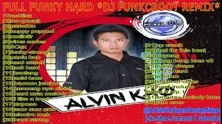 Download lagu FULL FUNKY HARD DJ FUNKCROOT REMIX MP3