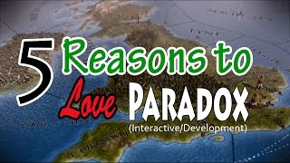 5 REASONS TO LOVE PARADOX (Studio/Development)