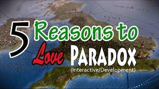 5 REASONS TO LOVE PARADOX (Studio/Development)
