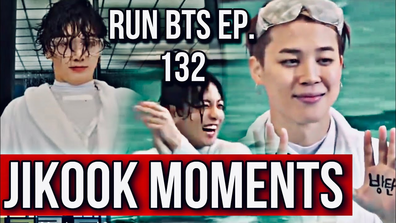JIKOOK moments (Run Bts episode 132) kookmin analysis 2021