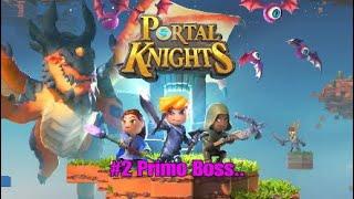Portal Knights #2 - Primo Boss..