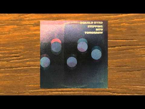 DONALD BYRD - STEPPING INTO TOMORROW ( MADLIB REMIX )