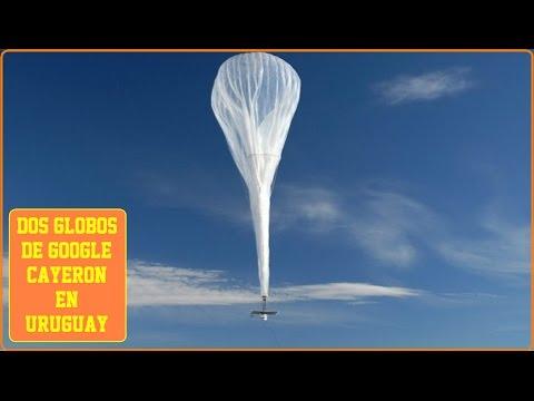 Caen dos globos de Google en Uruguay.      16117