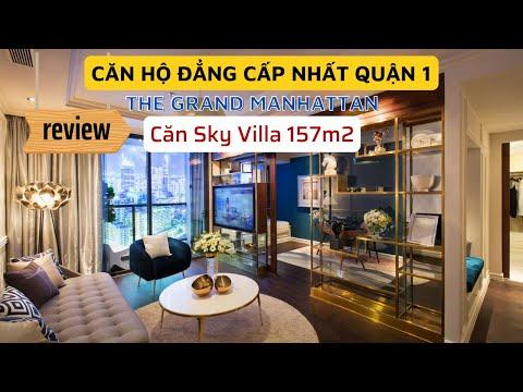 The Grand Manhattan Quận 1   Review thực tế căn hộ mẫu Sky Villa 157m2   Tập đoàn NovaLand