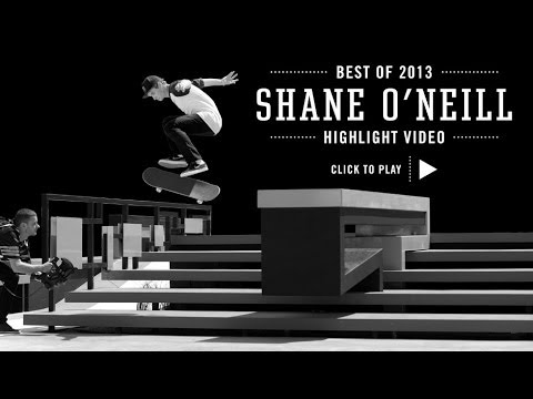Street League's Best of 2013: Shane O'Neill - YouTube