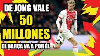 DE JONG al BARÇA por 50 MILLONES | FC BARCELONA NOTICIAS RUMORES y FICHAJES