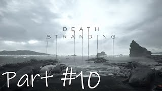 Let's Play - Death Stranding Part #10